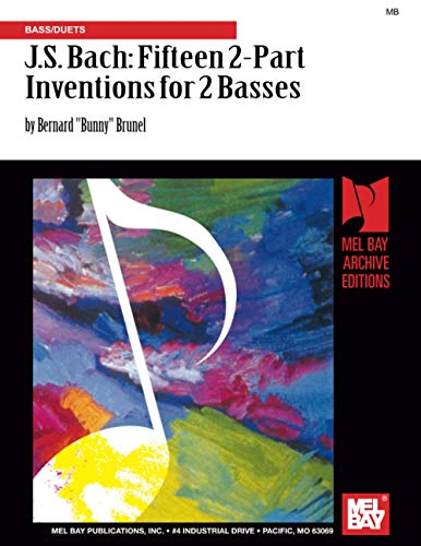 9780786680955: J.S. Bach: Fifteen 2-Part Inventions for 2 Basses: Bass/Duets