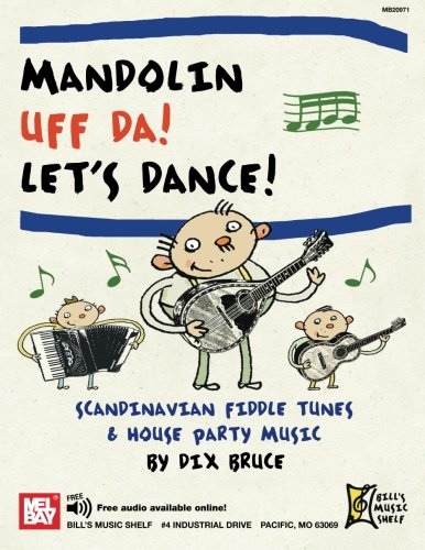 9780786681396: Mandolin: Uff Da! Let's Dance! Scandinavian Fiddle Tunes & House Party Music