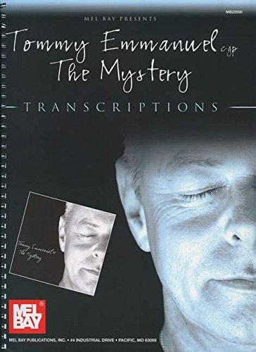 9780786681693: Mel Bay Presents Tommy Emmanuel: The Mystery - Transcriptions