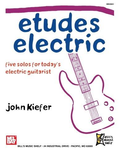 Etudes Electric: Kiefer, John