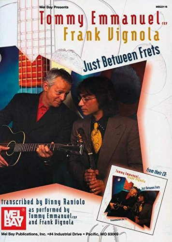9780786682454: Tommy Emmanuel/Frank Vignola - Just Between Frets
