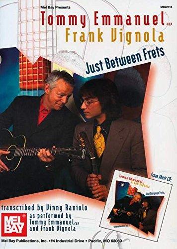 9780786682454: Tommy Emmanuel/Frank Vignola - Just Between Frets
