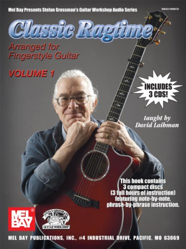 9780786682683: Classic Ragtime, Volume 1 Book/3-cd Set Arranged for Fingerstyle Guitar (Stefan Grossman's Guitar Workshop Audio Series) (Mel Bay Presents Stefan Grossman's Guitar Workshop Audio Series)
