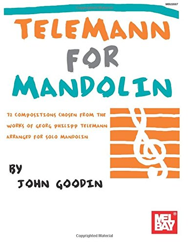 9780786682904: Telemann for Mandolin: 72 Compositions from the Works of Georg Philipp Telemann Arranged for Solo Mandolin
