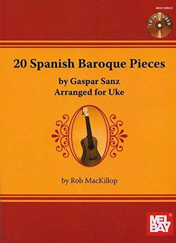 9780786683321: 20 Spanish Baroque Pieces by Gaspar Sanz: Arranged for Uke