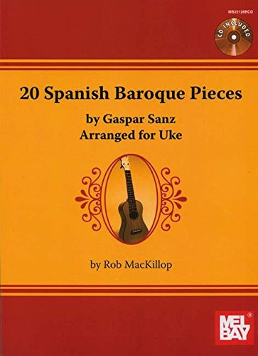 9780786683321: 20 Spanish Baroque Pieces by Gaspar Sanz: Arranged for Uke