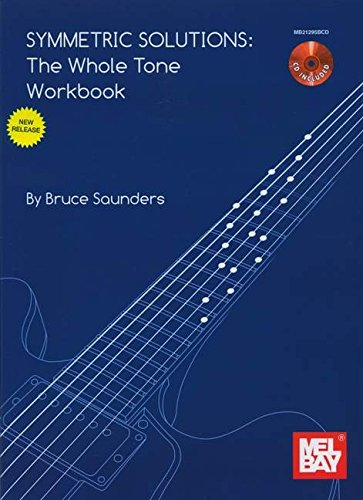 9780786683628: Symmetric Solutions: The Whole Tone Workbook Book/CD Set