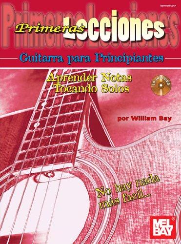 Primeras Lecciones Guitarra Para Principiantes: Aprender Notas: William Bay