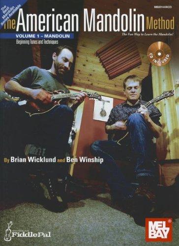 American Mandolin Method Volume 1: Wicklund, Brian; Winship, Ben