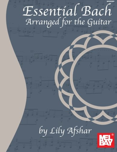 9780786684670: Essential Bach: Arranged for the Guitar