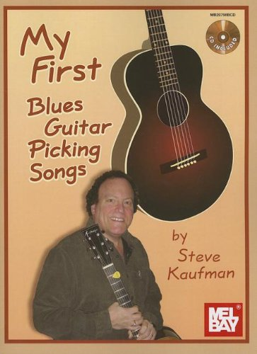 My First Blues Guitar Picking Songs (0786684755) by STEVE KAUFMAN