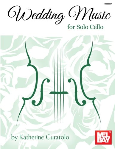 9780786684960: Wedding Music for Solo Cello
