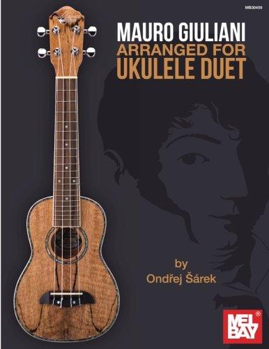 Mauro Giuliani Arranged for Ukulele Duet (Paperback): Ondrej Sarek