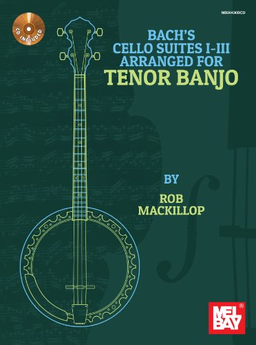 9780786685592: Bach's Cello Suites I-III Arranged for Tenor Banjo