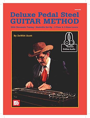 Deluxe Pedal Steel Guitar Method: DeWitt Scott