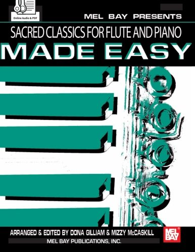 9780786687107: Sacred Classics for Flute and Piano Made Easy