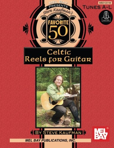 9780786687206: Steve Kaufman's Favorite 50 Celtic Reels A-L for Guitar