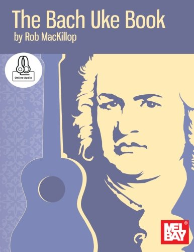 9780786687442: The Bach Uke Book: Includes Online Audio