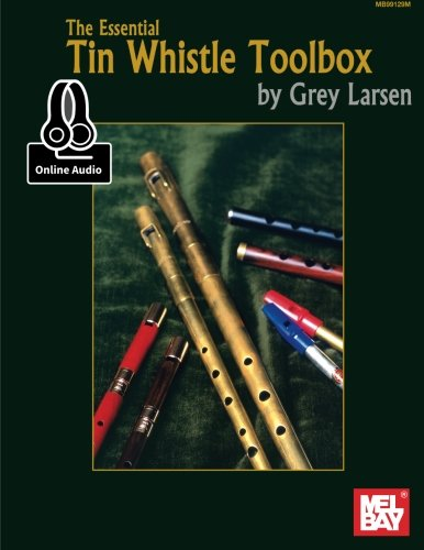 9780786687596: The Essential Tin Whistle Toolbox