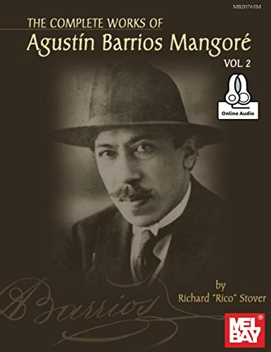 9780786687756: Complete Works of Agustin Barrios Mangore for Guitar Vol. 2