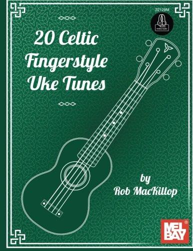 9780786687817: 20 Celtic Fingerstyle Uke Tunes