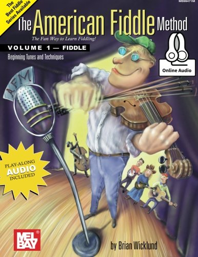 9780786688029: The American Fiddle Method Volume 1: Beginning Fiddle Tunes and Techniques