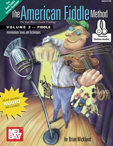 9780786688036: The American Fiddle Method, Volume 2: Intermediate Fiddle Tunes and Techniques