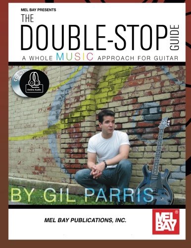 9780786688470: The Double-Stop Guide: A Whole Music Approach for Contemporary Guitar