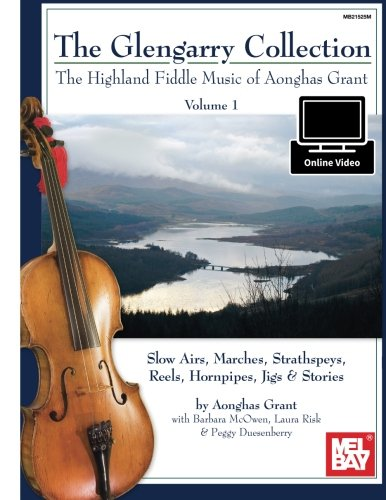 The Glengarry Collection Volume 1: Aonghas Grant