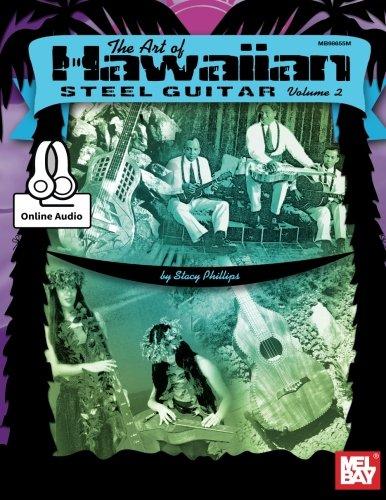 9780786688661: The Art of Hawaiian Steel Guitar Volume 2