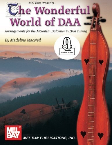 9780786688869: The Wonderful World of DAA: Arrangements for the Mountain Dulcimer in DAA Tuning