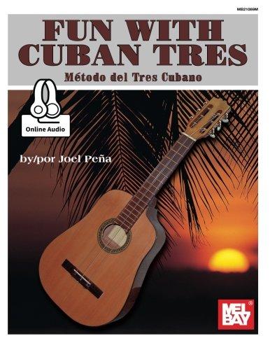 Fun With Cuban Tres: Metodo del Tres: Joel Pena