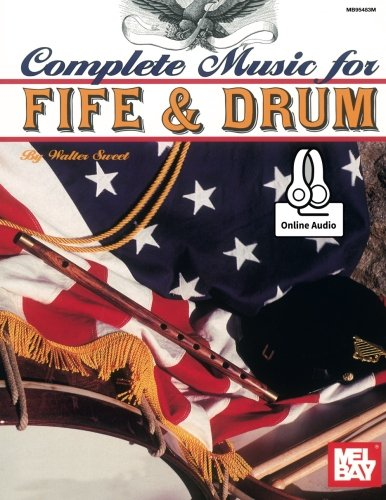 9780786689842: Complete Music for the Fife and Drum
