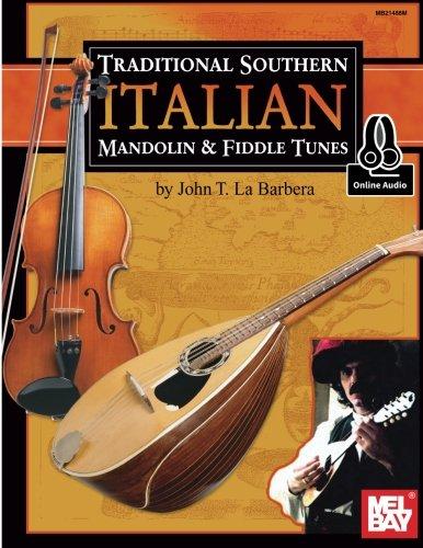 9780786689965: John Labarbera: Traditional Southern Italian Mandolin and Fiddle Tunes (Book/Online Audio) +Telechar