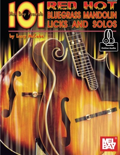 9780786690091: 101 Red Hot Bluegrass Mandolin Licks and Solos (Mccabe's 101)
