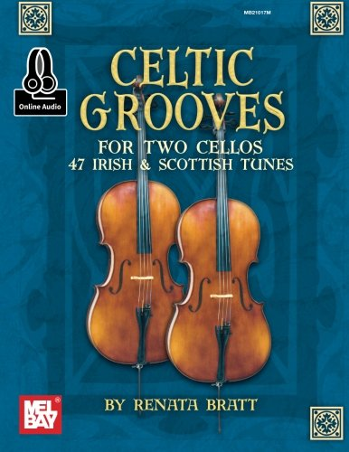 9780786690213: Celtic Grooves for Two Cellos: 47 Irish & Scottish Tunes