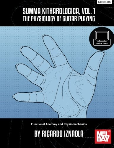 9780786690473: Summa Kitharologica, Volume 1 The Physiology of Guitar Playing: Functional Anato