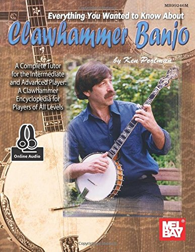 Everything You Wanted to Know about Clawhammer Banjo (Paperback)