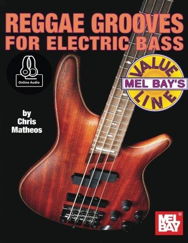 Reggae Grooves for Electric Bass (Value Line): Chris Matheos