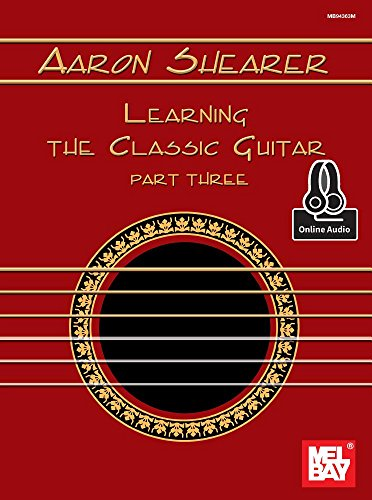 9780786691319: Aaron Shearer Learning the Classic Guitar: Interpretation and Performance Development