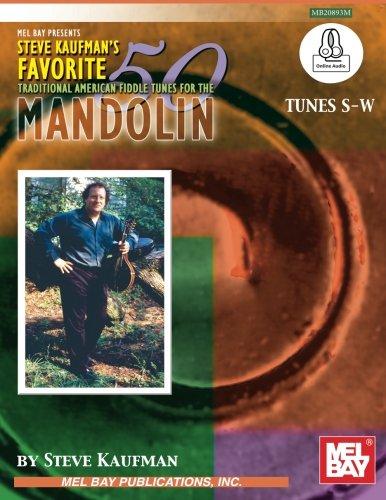9780786691517: Steve Kaufman's Favorite 50 MandolinTunes:: S-W