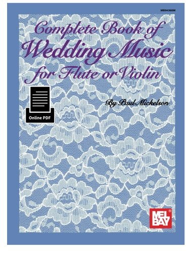 9780786691951: Complete Book of Wedding Music for Flute or Violin