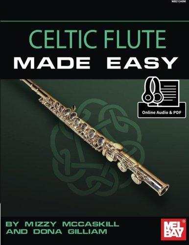 9780786692125: Mizzy Mccaskill/Dona Gilliam: Celtic Flte Made Easy (Book/Online Audio) +Telechargement