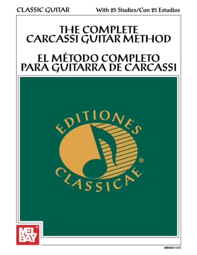 "9780786692262: The Complete Carcassi Guitar Method: In English and Spanish with Carcassi's ""25 Studies"""