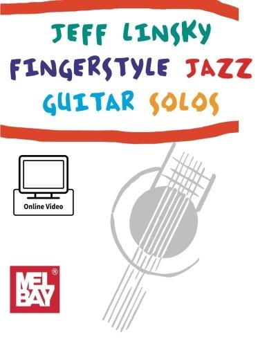 Jeff Linsky Fingerstyle Jazz Guitar Solos: Jeff Linsky