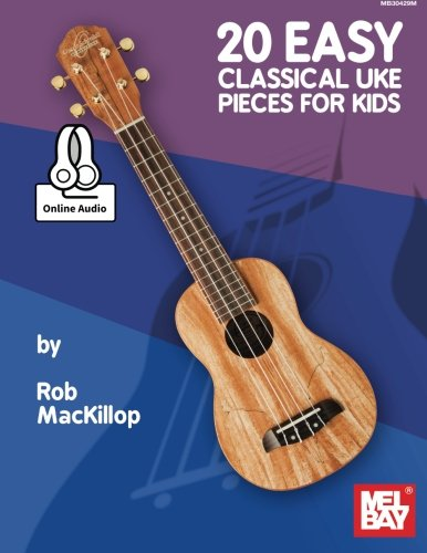 9780786693191: 20 Easy Classical Uke Pieces for Kids