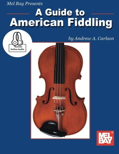 9780786693894: A Guide to American Fiddling