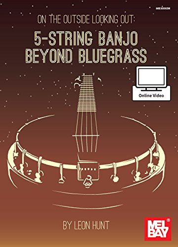 9780786693900: On the Outside Looking Out: 5-String Banjo Beyond Bluegrass