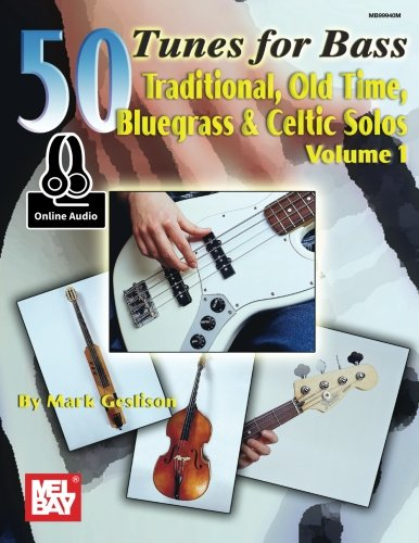 9780786693962: 50 Tunes for Bass, Volume 1: Traditional, Old Time, Bluegrass & Celtic Solos