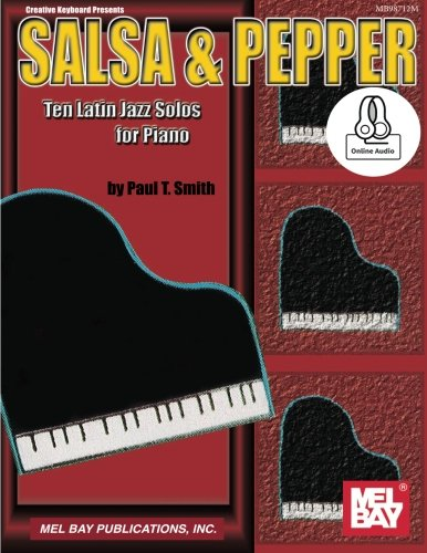 9780786694051: Salsa & Pepper: Ten Latin Jazz Solos for Piano